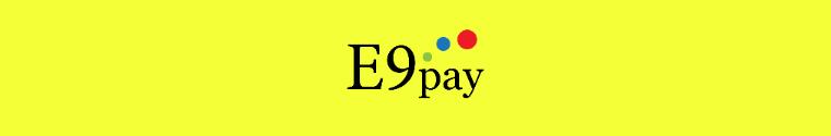 E9 Pay Company